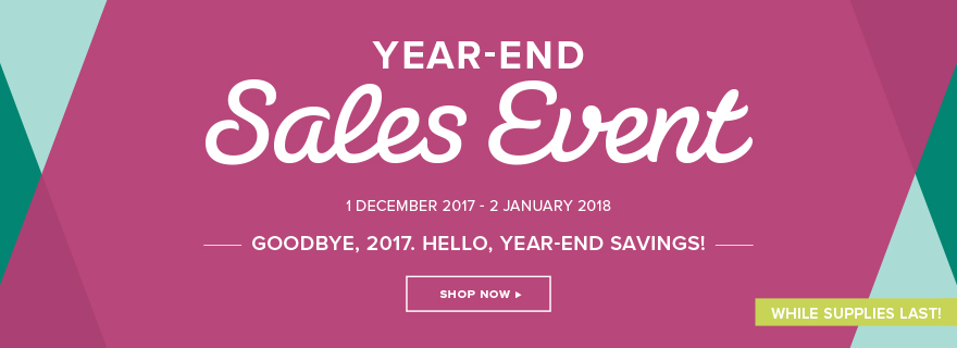 Stampin' Up!'s Year-End Sales Event, while supplies last!