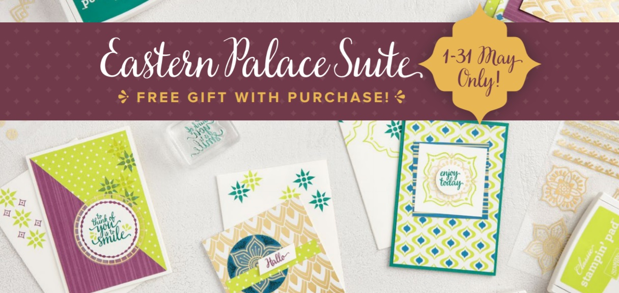 Eastern Palace Early Release by Stampin Up! UK