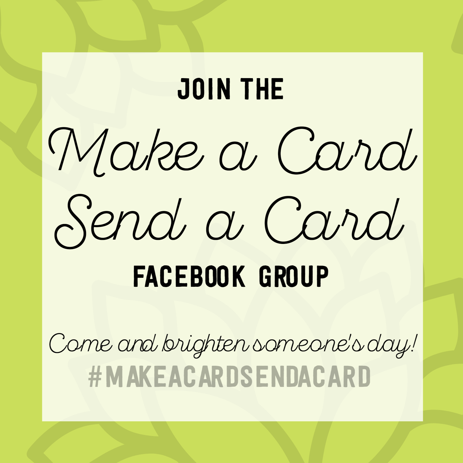 Make a Card Send a Card Facebook Group