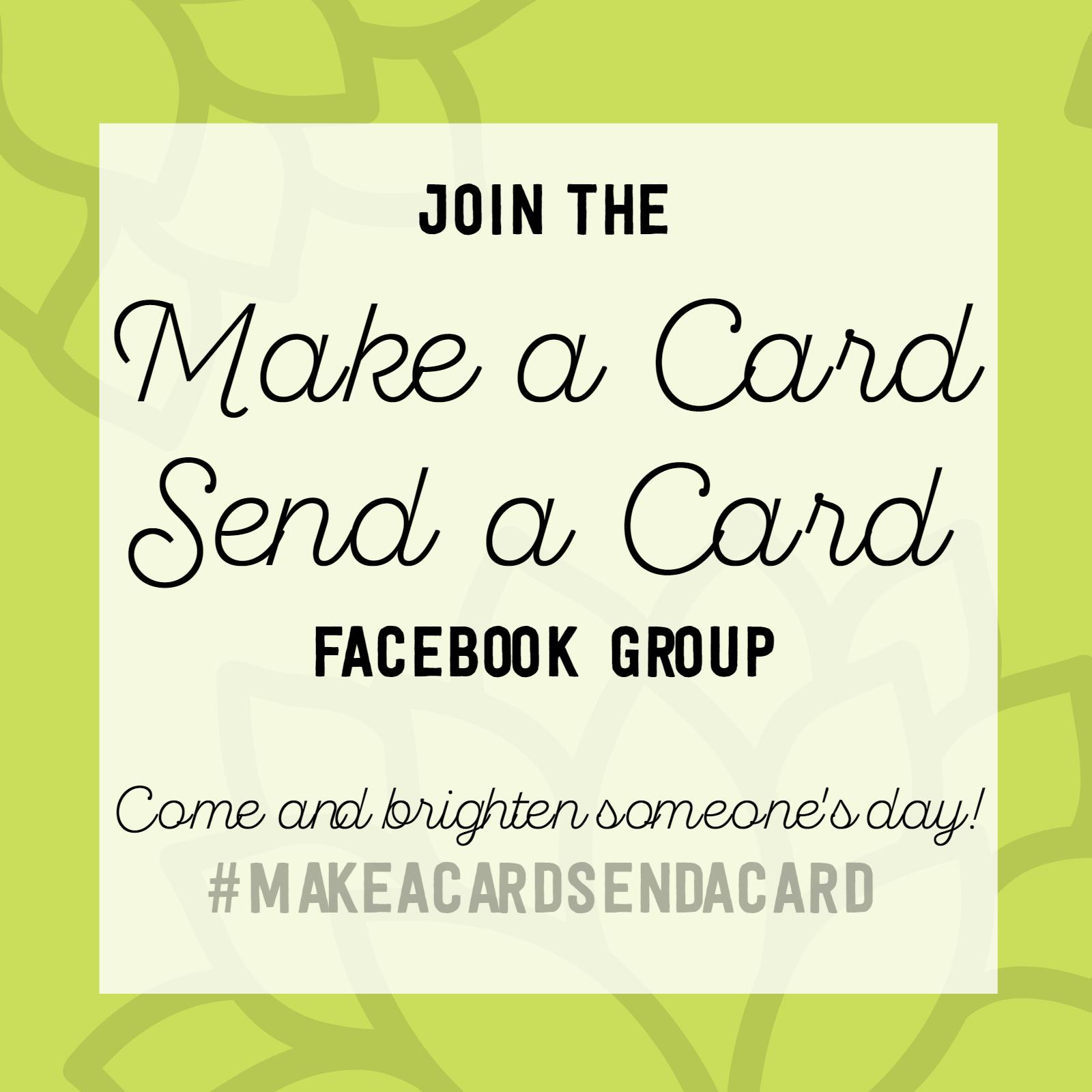 Make a Card Send a Card Facebook Group